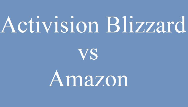Activision Blizzard vs Amazon