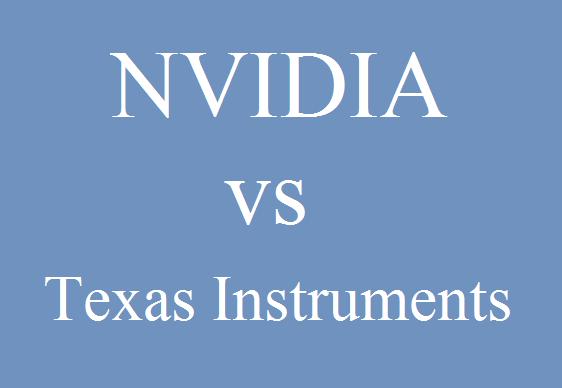 NVIDIA vs Texas Instruments